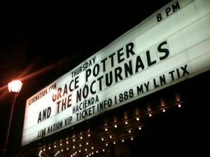 Marquee for Grace Potter at the TLA